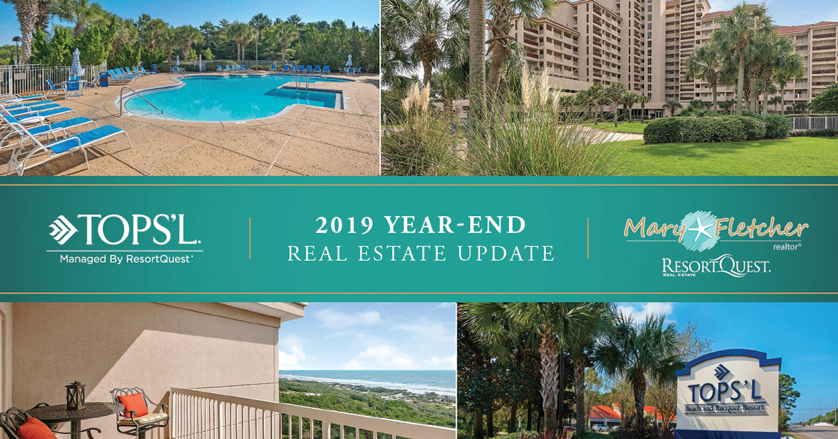TOPS'L 2019 Year-End Real Estate Update