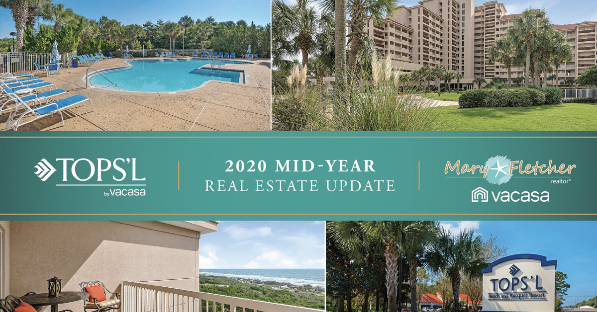 TOPS'L 2020 Mid-Year Real Estate Update